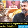 S.S Rajamouli & family test positive for Covid-19