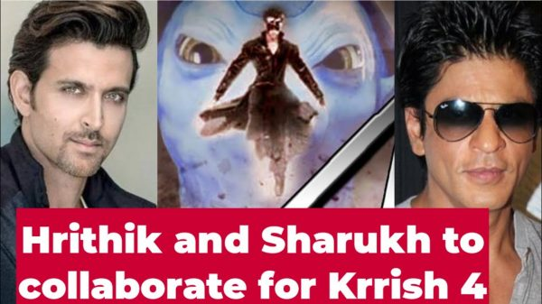 Shah Rukh Khan and Hrithik Roshan to collab for Krrish 4