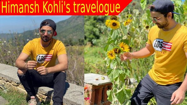 Himansh Kohli's travelogue