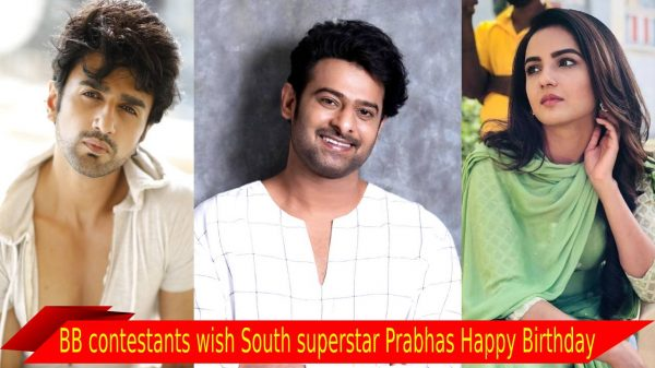 BB contestants wish South superstar Prabhas Happy Birthday: