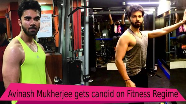 Avinash Mukherjee shares his fitness routine
