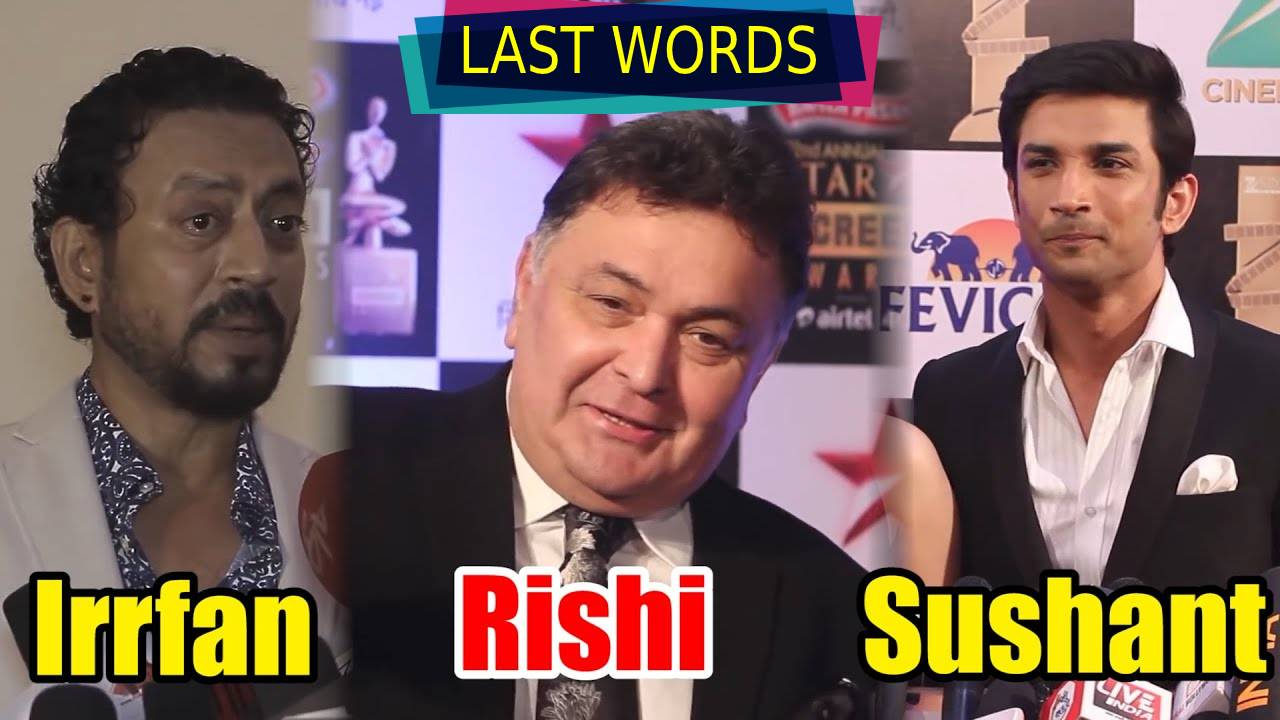 The last words of these Bollywood actors