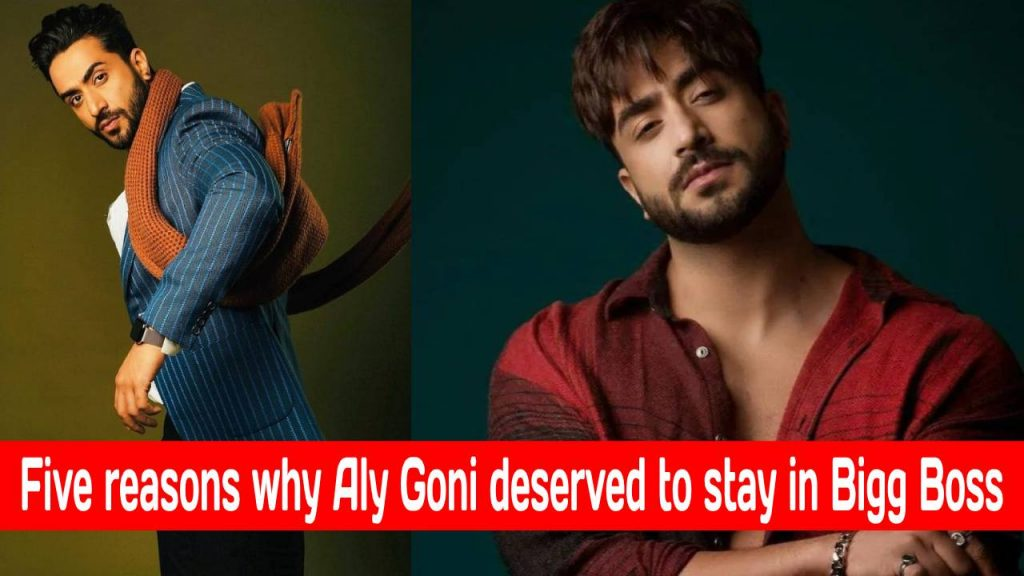 Five reasons why Aly Goni deserved to stay in Bigg Boss