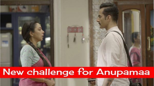 New challenge for Anupamaa