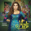 Mimi trailer out - Get ready for an emotional ride